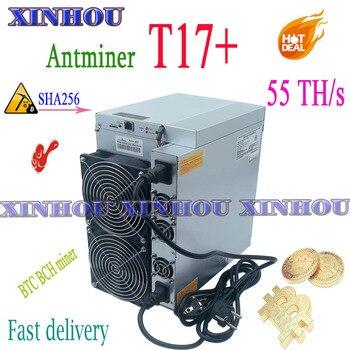 BITMAIN Asics miner Antminer T17+ 55t sha256 BTC BCH miner better than S17 S9 S9K T9 T17 Z11 K5 M20S M30S M21S E12 T2T T3 A9 A1