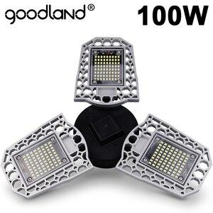Image 1 - Goodland светодиодный светильник E27 Светодиодный светильник 60 Вт 80 Вт 100 Вт светильник для гаража 110 В 220 В деформированный светильник для мастерской, склада, спортзала