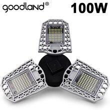 Goodland LED Lampe E27 Led lampe 60W 80W 100W Garage Licht 110V 220V Verformen Licht für Werkstatt Lager Fabrik Gym