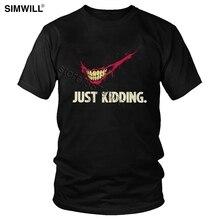 Уличная футболка, Мужская хлопковая футболка с принтом Джокер, просто шучу, футболка, хит, Леджер, Harajuku, костюм, готика, Хоакин, Феникс, комиксы, футболка