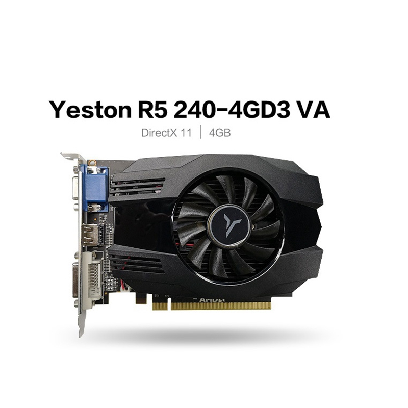 Yeston R5 240-4G D3 VA Graphic Card DirectX 11 Video Card 4GB/64Bit 1333MHz Low Power Consumption GPU 2 Phase