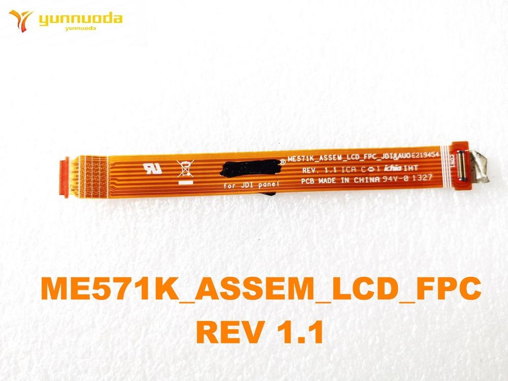 Original for ASUS ME571K_ASSEM_LCD_FPC  CABLE  REV 1.1 tested good free shipping