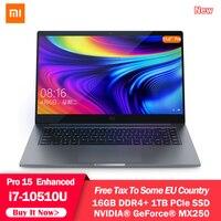 Original Xiaomi Mi Laptop Notebook 15.6 Pro Enhanced i7 10510U 16GB RAM 1TB SSD 100% sRGB Ultra Slim FHD Screen MX250 Computer