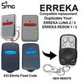 ERREKA LUNA2 LUNA3 ERREKA RESON1 RESON2 433,92 МГц дистанционный пульт двери гаража открывания ворот управления Клонирование; Копирование управление фиксирова...