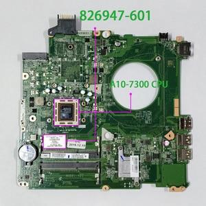 Image 1 - Für HP SCHLÄGT 15 P390NR 15 P393NR 826947 601 826947 001 826947 501 UMA w A10 7300 CPU DAY21AMB6D0 Laptop motherboard Mainboard