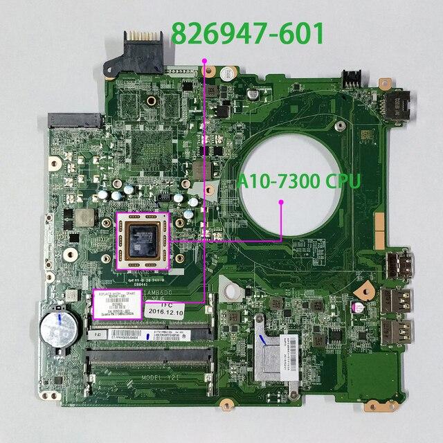 Материнская плата для ноутбука HP BEATS 15 P390NR 15 P393NR 826947 601 826947 001 826947 501 UMA w A10 7300 CPU DAY21AMB6D0 материнская плата