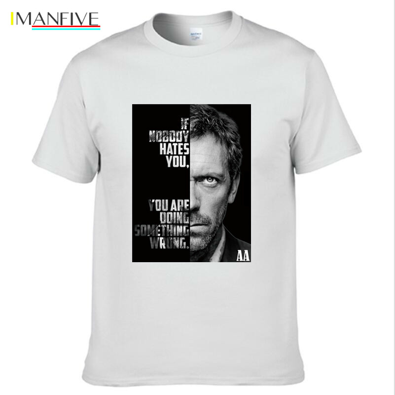 Dr House T shirt Serial Tv Series If Nobody Hates You Black White Men 39 s Cotton T Shirt Tops Tees in T Shirts from Men 39 s Clothing