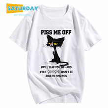 Men's Piss Me Off I will slap you so hard funny cat t shirt women summer fashion animal t-shirt unisex clothes