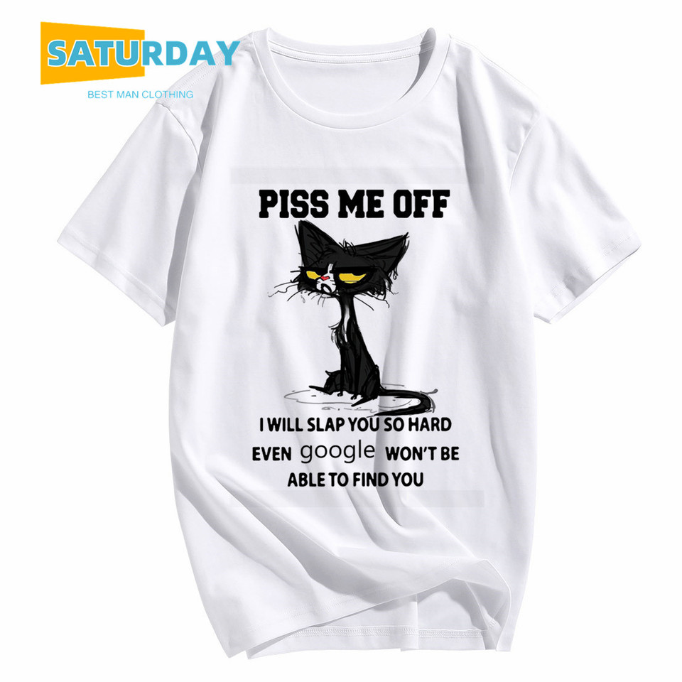 Black Cat Piss Me Off I Will Slap You So Hard Funny Cat Lover Gift Men/'s T-Shirt