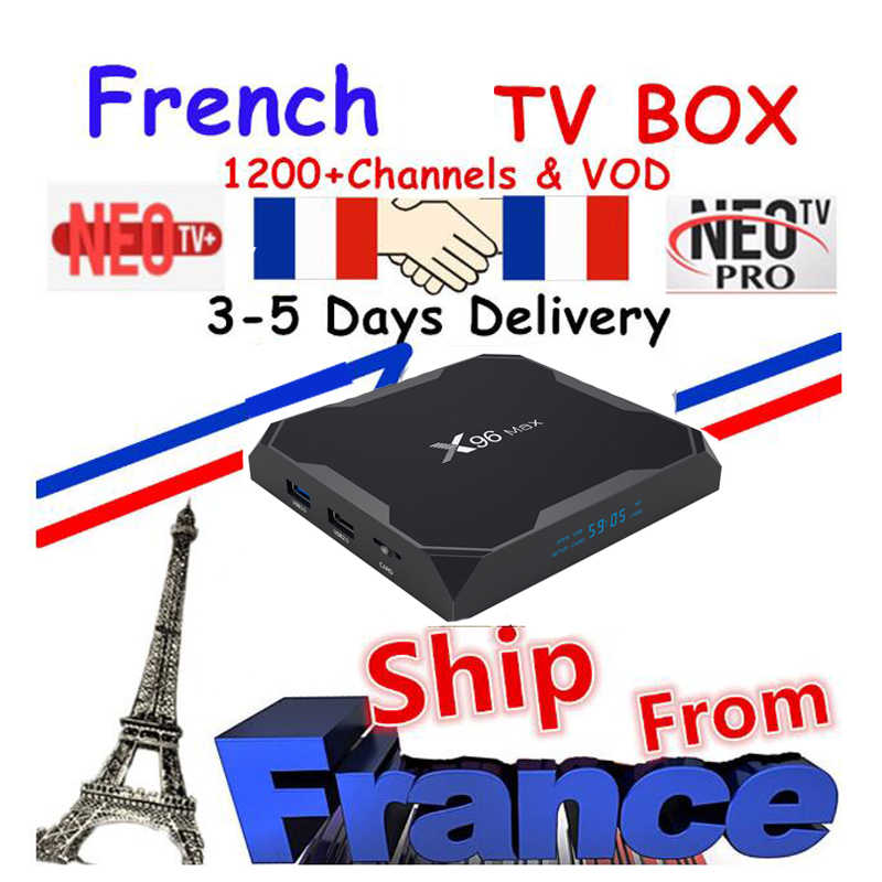 Meilleur français IPTV Box X96 Max Android TV Box avec 1400 + 1 an NEO IPTV Europe France arabe francais maroc M3U Smart TV Box tv