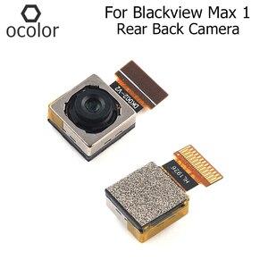 Image 1 - Ocolor per Blackview Max 1 parti di ricambio per la riparazione della fotocamera posteriore per Blackview Max 1 accessori per telefoni con fotocamera posteriore posteriore