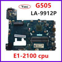 Free Shipping LA 9912P motherboard For Lenovo G505 Laptop motherboard  90003032 G505 mainboard with E1 CPU 100% test OK