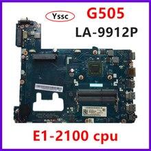 จัดส่งฟรีLA 9912Pเมนบอร์ดสำหรับLenovo G505 แล็ปท็อปเมนบอร์ด 90003032 G505 Mainboardพร้อมE1 CPU 100% Test OK