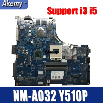 Y510P VIQY1 NM-A032 REV: 1.0 laptop motherboard For Lenovo Y510P NM-A032 Y510P motherboard Teste GT755/GT750 Support i3 i5