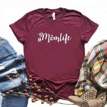 #MomLife Print Women tshirt Cotton Hipster Funny t-shirt Gift Lady Yong Girl 6 Color Top