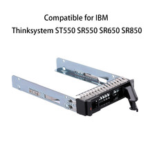Bandeja de disco duro SAS/SATA de 2,5 pulgadas Caddy para IBM Thinksystem ST550 SR550 SR650 SR850 HDD Enlcosure(China)