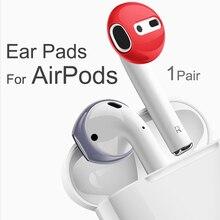 Kulak pedleri AirPods kablosuz Bluetooth için iPhone 7 8 artı kulaklık silikon kulak kapakları kulaklık kılıfı yastıkları kulak uçları