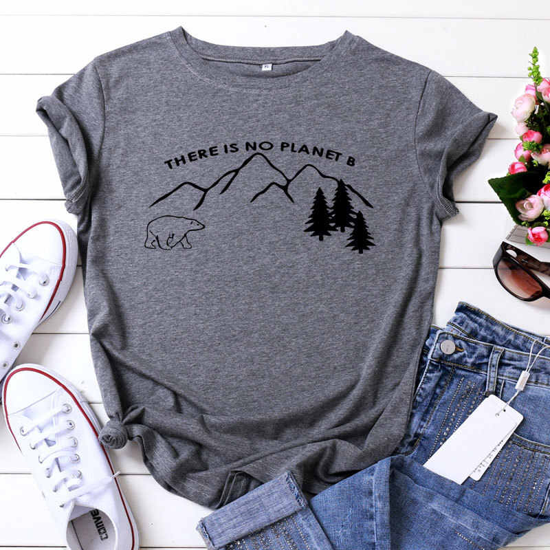 THERE IS NO PLANET B Print Female Vogue t shirt O-Neck S-3XL Women T-shirt 100% Cotton Plus Size Short Sleeve harajuk Tops Tees