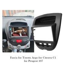 Car Radio Audio Panel Stereo Frame Mount Fascia For Peugeot 107 For Toyota Aygo For Citroen C1 Dash Installation Bezel Trim Kit