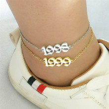 1991 to 2000 Date Of Birth Year Anklets Kids Old English Number Foot Bracelet Women BFF Jewelry Tobilleras Pulsera Para Tobillo year of our birth