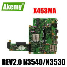 X453MA материнская плата REV2.0 N3540U N3530 pu для Asus X453MA X403MA материнская плата для ноутбука X453MA материнская плата Тест OK 4 ядра