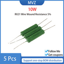 5PCS RX21 10w Wire Wound Resistência 5% 150R 180R 200R 220R 240R 250R 270R 300R 330R 360R 390R 470R 510R 560R 620R 680R 750R Ohm