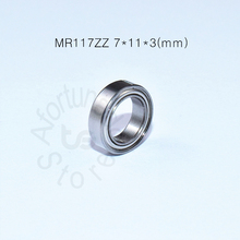 MR117ZZ bearing 7*11*3(mm)  ABEC-5 Metal Sealed Miniature Mini Bearing MR117 MR117ZZ chrome steel deep groove bearing цена и фото