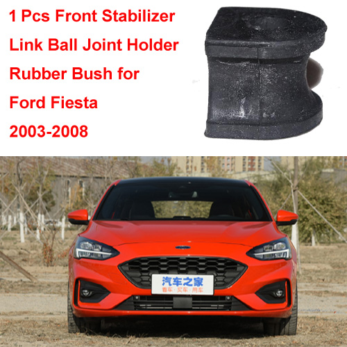 1 Pcs Front Stabilizer Link Ball Joint Holder Rubber Bush for  Ford Fiesta MK6 2003-2008