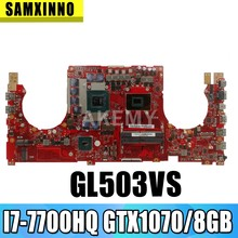 GL503VS Papan Utama untuk For Asus GL503 GL503V GL503VS Motherboard Laptop GL503V GL503VS Mainboard W/I7-7700HQ N17E-G2-A1 GTX1070/8GB(China)