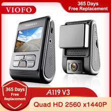 Viofo A119 V3 2K 60fps Auto Dash Cam Super Nachtzicht Quad Hd 2560*1600P Auto Dvr met Parking Mode G-Sensor Optioneel Gps