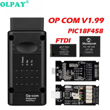 Op com V1.99 PIC18F458 FTDI Chip Diagnostic Tool Can Bus for Opel OBD2 Auto Scanner Op-Com 1.99 canbus OBDII Opcom op com opcom v1 99 with real pic18f458 ftdi op com obd2 auto diagnostic tool for opel gm opcom can bus v1 7 can be flash update