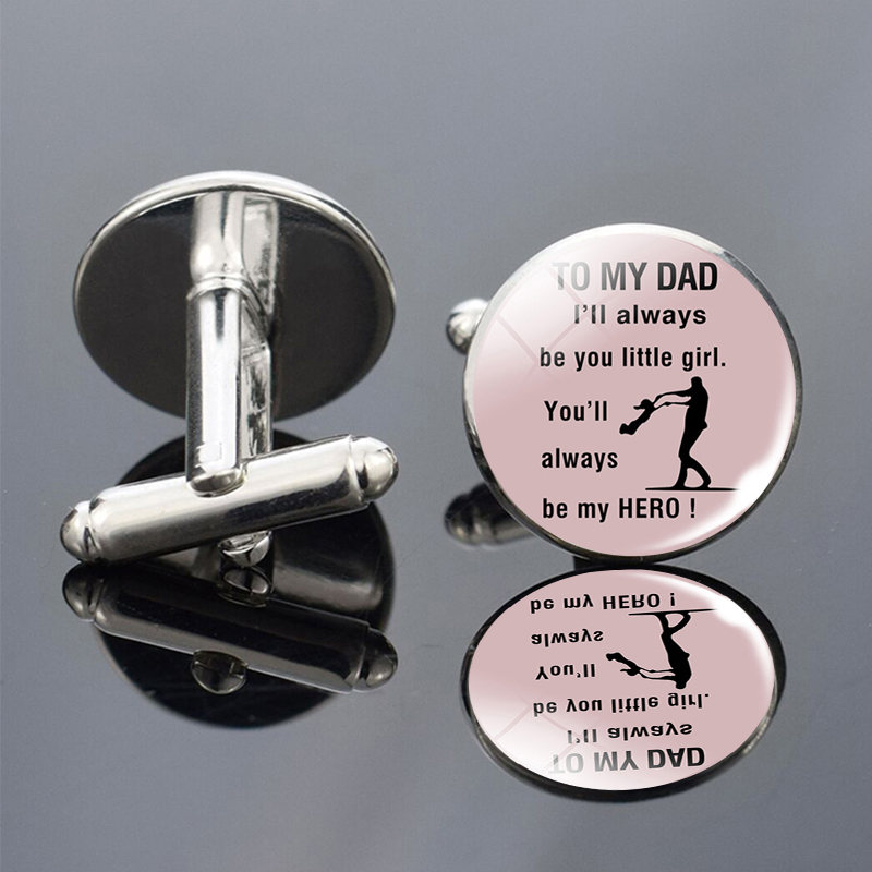 TO MY DAD Cufflinks I Will Always Be Your Little Girls Letters Cuff Links Men Wedding Cufflinks Gift For Father Son