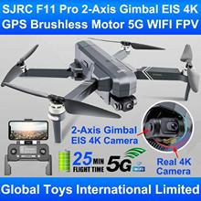 SJRC F11 PRO 4K GPS Drone z bezszczotkowym silnikiem Gps 5g Wifi FPV 4K kamera HD dwuosiowy antywstrząsowy Gimbal F11 Quadcopter Drone tanie tanio ISHOWTIENDA CN (pochodzenie) Metal Z tworzywa sztucznego 1500m Mode1 Silnik bezszczotkowy 11 1V 2500mAh 1013 4 kanałów