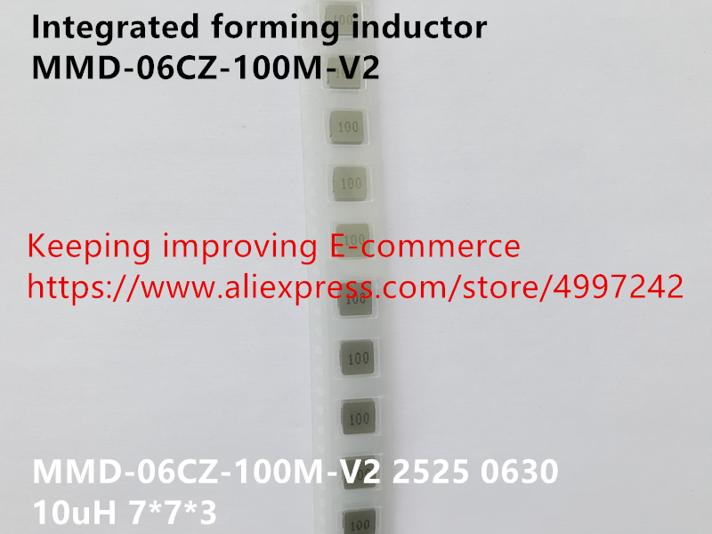 Original new 100% import integrated forming inductor MMD-06CZ-100M-V2 2525 0630 10uH 7*7*3 image