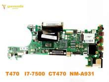Original para lenovo t470 portátil placa-mãe t470 I7-7500 ct470 NM-A931 testado bom frete grátis