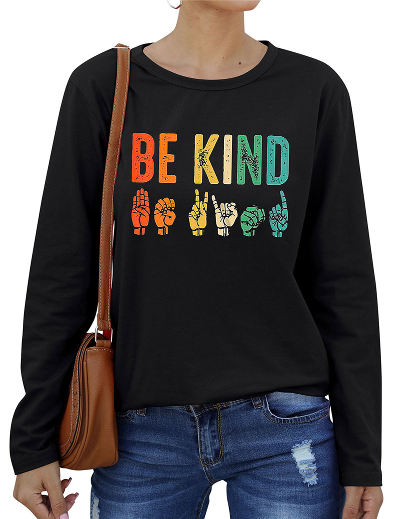 BE KIND Letter Print Women T shirt Cute Gesture Graphic Tshirts O-neck Long Sleeve Clothes Causal Harajuku Vintage Ladies Tshirt image