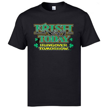 Irish Today Hungover Tomorrow Labor Day Cotton Crew Neck Tops Tees Casual Tshirts Newest Top T-shirts image