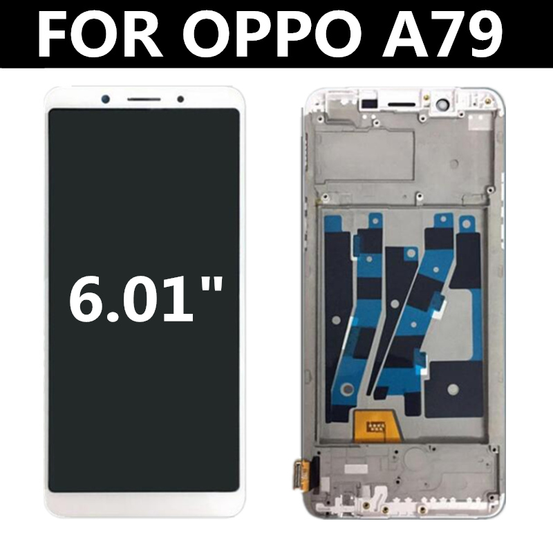 FOR OPPO A79 LCD Display+ Touch Panel Screen with frame Digitizer Assembly Replacement For