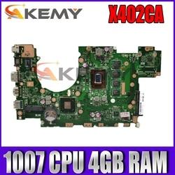 Материнская плата X402CA 1007 ЦП 4 Гб ОЗУ REV2.1 для ASUS X502CA X502C F502CA X402C F402CA X402CA материнская плата для ноутбука X402CA