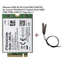 Fibocom L850-GL 01AX792 Módulo para Lenovo Thinkpad X1 Carbono 6th X280 T480 T480s X1 Yoga 3rd 4th T490 T490s T580 L580 P52 WWAN