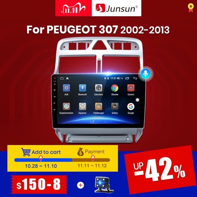 Junsun lecteur multimédia vidéo pour PEUGEOT 307 sw, 307, 2002, 2013, avec DSP, avec navigation GPS, RDS, 2 din, sous Android 10, 4 go + 64 go, V1