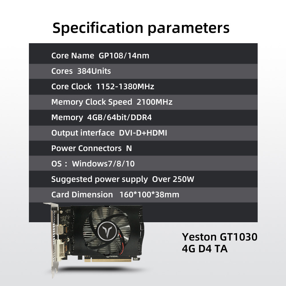Yeston GT1030-4GD4 TA Graphics Card Gaming Graphic Card 1152-1380MHz/2100MHz 4G/64bit/DDR4 Memory HDMI+DVI-D Output Ports 5