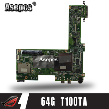 Asepcs T100TA Laptop motherboard for ASUS T100T T100TA Test original mainboard 64G