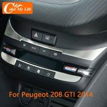 Autocollant de panneau de Console centrale en acier inoxydable, 2 pièces, couverture de bouton de climatisation, couleur My Life, pour Peugeot 208 GTI 2014