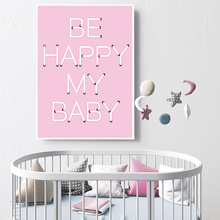 Be Happy My Baby Quotes Wall Art Canvas Painting Nursery Poster Print Cartoon Pink Paintings Pictures For Kids Room Decor