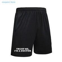 Confie em mim eu sou um doutor famale sweatpants meninas calças de praia casual engraçado calções esportivos femininos plus size pant13