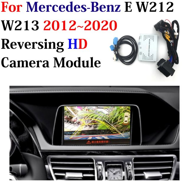 Car Rear Camera For Mercedes Benz E W212 W213 2012~2020 Adapter Decoder Module Upgrade Original Screen Backup Parking Camera