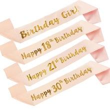 Ceinture en Satin pour anniversaire de fille, décorations pour fête d'anniversaire d'adulte, 18e 21e 30e 40e 50e ans