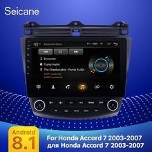 Seicane 10.1 Android 9.1 2Din dört çekirdekli araba radyo GPS multimedya oynatıcı kafa ünitesi Honda Accord 7 2003 2004 2005 2006 2007