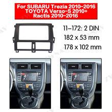 Radio Facia Voor SUBARU Trezia/Ractis 2010-2016/TOYOTA Verso-S 2010 + Beugel dvd-speler fascia Car Stereo Radio Installatieprocedure Dash